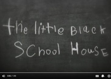 Weekend Video: The Little Black Schoolhouse (trailer)