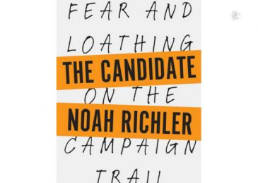 Fear, loathing and fun on the campaign trail for Nova Scotia transplant Noah Richler