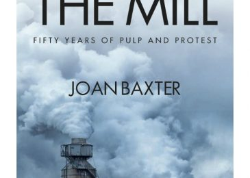 Book review: Joan Baxter's the Mill – Fifty years of pulp and protest