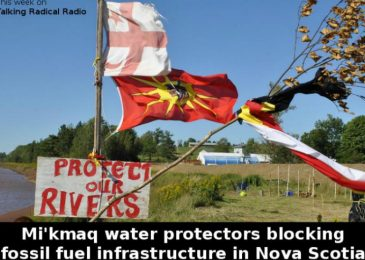 Podcast: Mi'kmaq water protectors blocking fossil fuel infrastructure in Nova Scotia