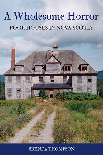 Wondrous Book Review A Wholesome Horror Poor Houses In Nova Scotia Interior Design Ideas Apansoteloinfo