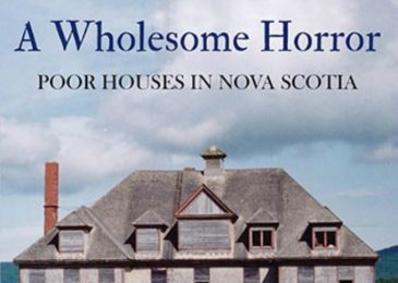 Book review: A wholesome horror. Poor houses in Nova Scotia.