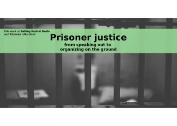 Podcast: Prisoner justice – from speaking out to organizing on the ground