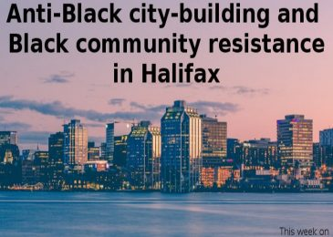 Podcast: Anti-Black city-building and Black community resistance in Halifax
