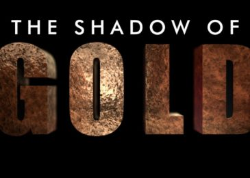 Weekend video: The shadow of gold – trailer