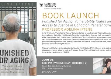 Book launch: Punished for aging: Vulnerability, rights, and access to justice in Canadian penitentiaries, by Professor Adelina Iftene