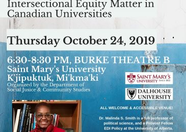 Dr. Malinda Smith keynote lecture Oct. 24 2019 @ SMU: Why diversity, decolonization and intersectional equity matter in Canadian universities