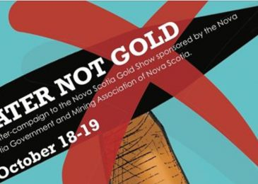 PSA: Water Not Gold: Counter-campaign to the Nova Scotia Gold Show, Oct 18-20, 2019