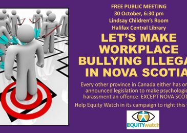 Press release: Let's make workplace bullying illegal in Nova Scotia, Wed, Oct 30, 6:30 pm, Central Library