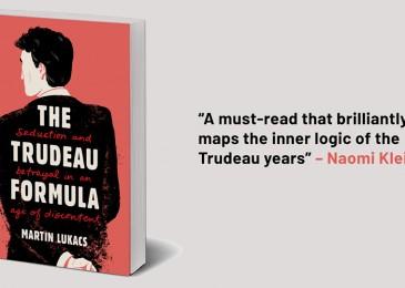 Media Advisory- Book launch: The Trudeau Formula, Martin Lukacs, Thursday November 28