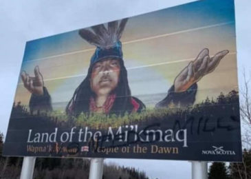 Defaced Mi'kmaq billboard should raise an alarm