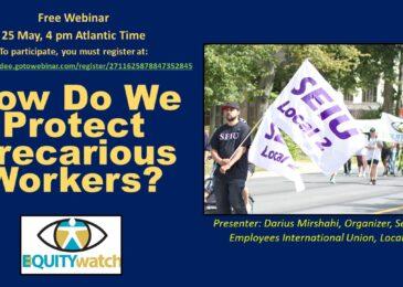 "PSA: Mark your calendars: Webinar ""How Do We Protect Precarious Workers?"" May 25, 4 pm Atlantic"