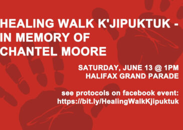 PSA: Healing Walk K'jipuktuk/Halifax in Memory Of Chantel Moore