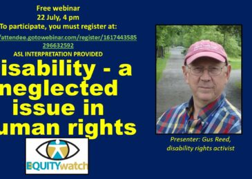 PSA: Free Equity Watch webinar: Disability: A neglected issue in human rights, Wednesday, July 22, 4 pm
