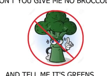 Raymond Sheppard: Don't you give me no broccoli and tell me it's greens