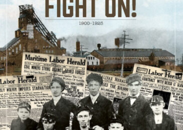 Book review: Fight on! Cape Breton coal miners, 1900-1925 – A great book for your favourite niece or nephew
